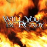 Will You Be Ready